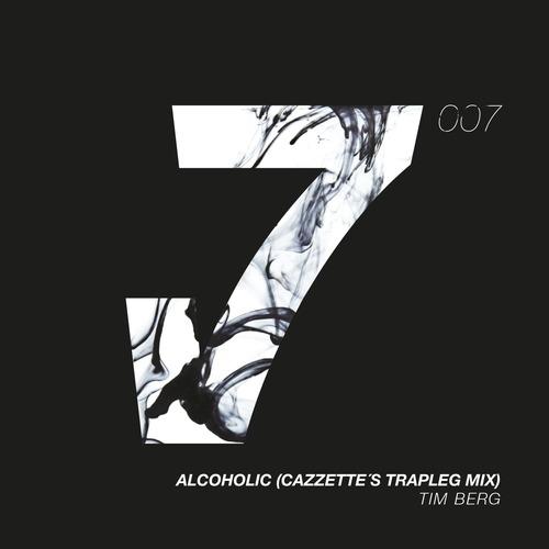 Tim Berg - Alcoholic (Cazzette's Ttrapleg Mix)